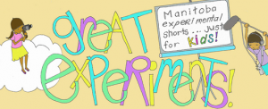 Great Experiments! Manitoba Shorts Just For Kids